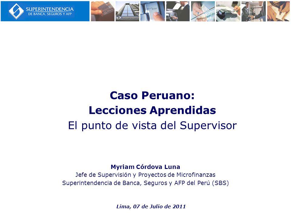 Caso Peruano: Lecciones Aprendidas