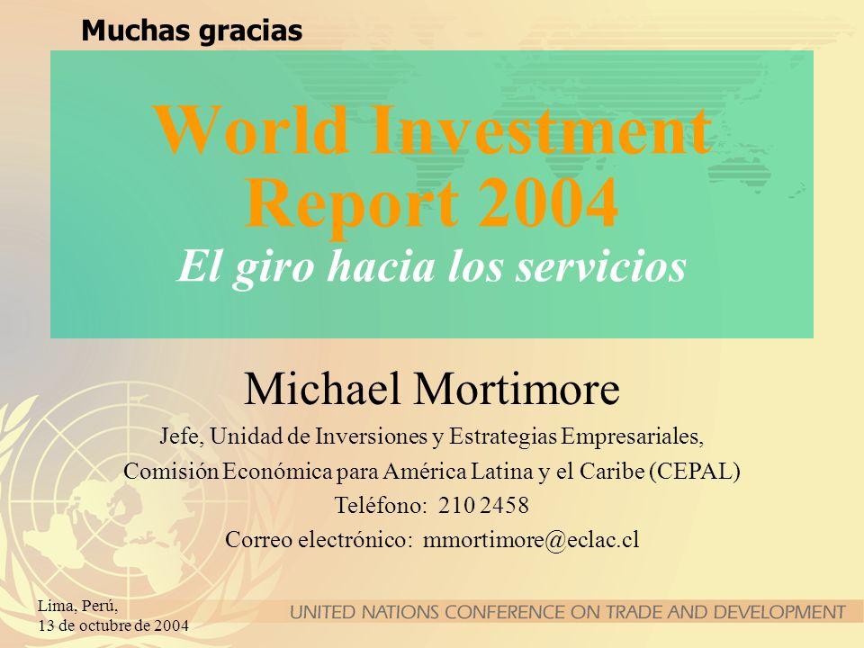 World Investment Report 2004 El giro hacia los servicios