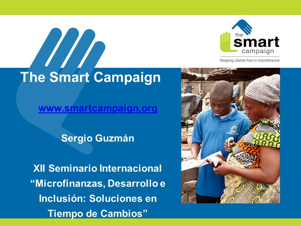 The Smart Campaign www.smartcampaign.org Sergio Guzmán