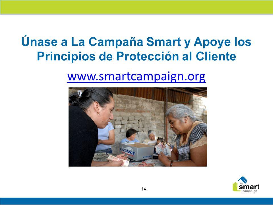 Únase a La Campaña Smart y Apoye los Principios de Protección al Cliente