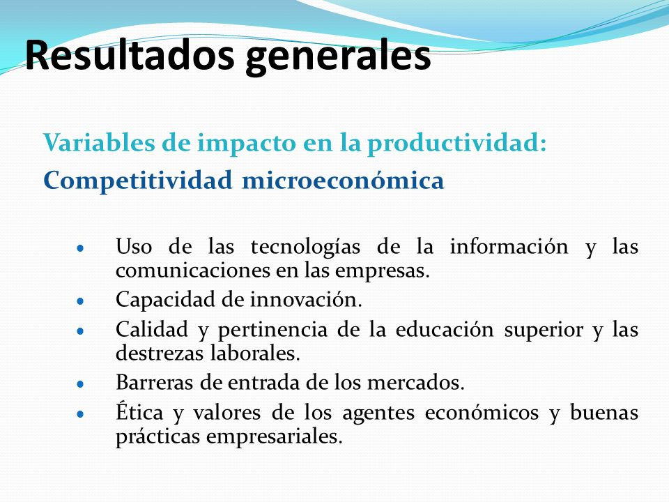 Resultados generales Variables de impacto en la productividad: