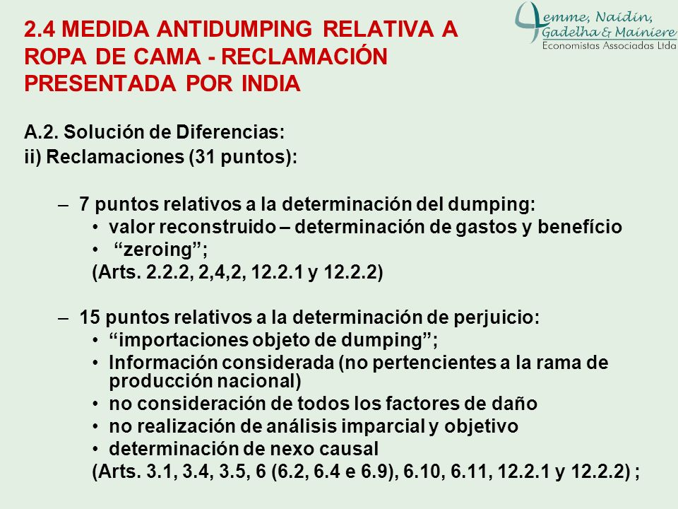 Leane Naidin2.4 MEDIDA ANTIDUMPING RELATIVA A ROPA DE CAMA - RECLAMACIÓN PRESENTADA POR INDIA. A.2. Solución de Diferencias: