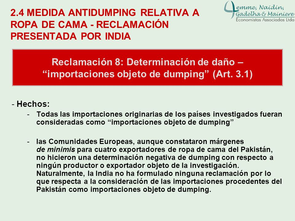 Leane Naidin2.4 MEDIDA ANTIDUMPING RELATIVA A ROPA DE CAMA - RECLAMACIÓN PRESENTADA POR INDIA.
