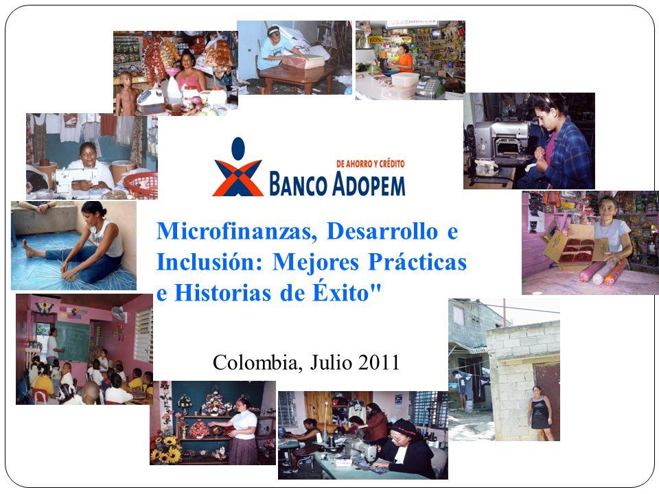 Microfinanzas, Desarrollo e Inclusión: Mejores Prácticas e Historias de Éxito