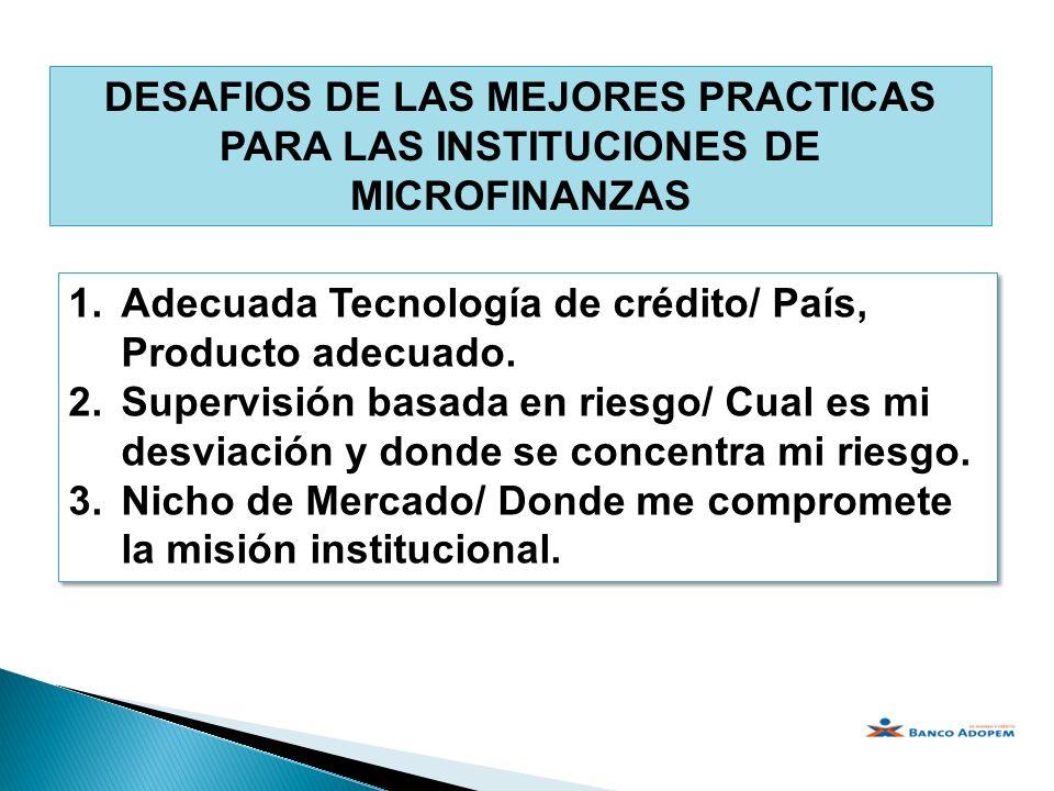 DESAFIOS DE LAS MEJORES PRACTICAS PARA LAS INSTITUCIONES DE MICROFINANZAS