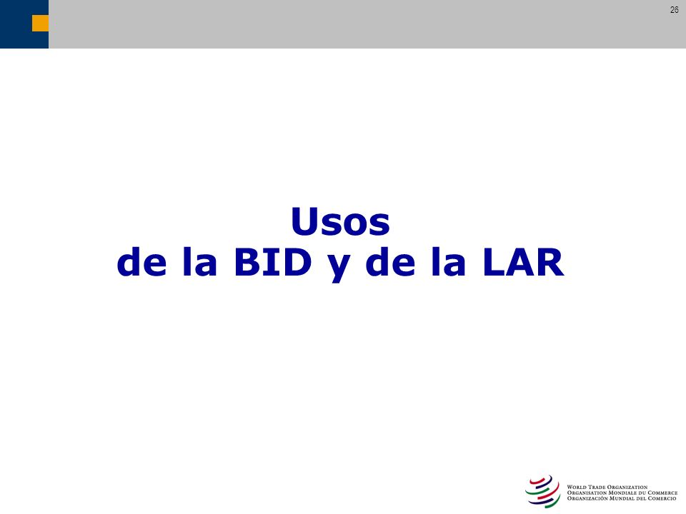 Usos de la BID y de la LAR