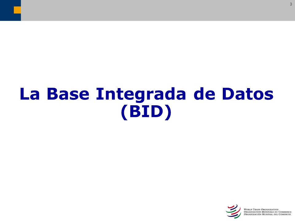 La Base Integrada de Datos (BID)