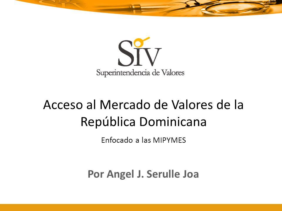 Acceso al Mercado de Valores de la República Dominicana Enfocado a las MIPYMES