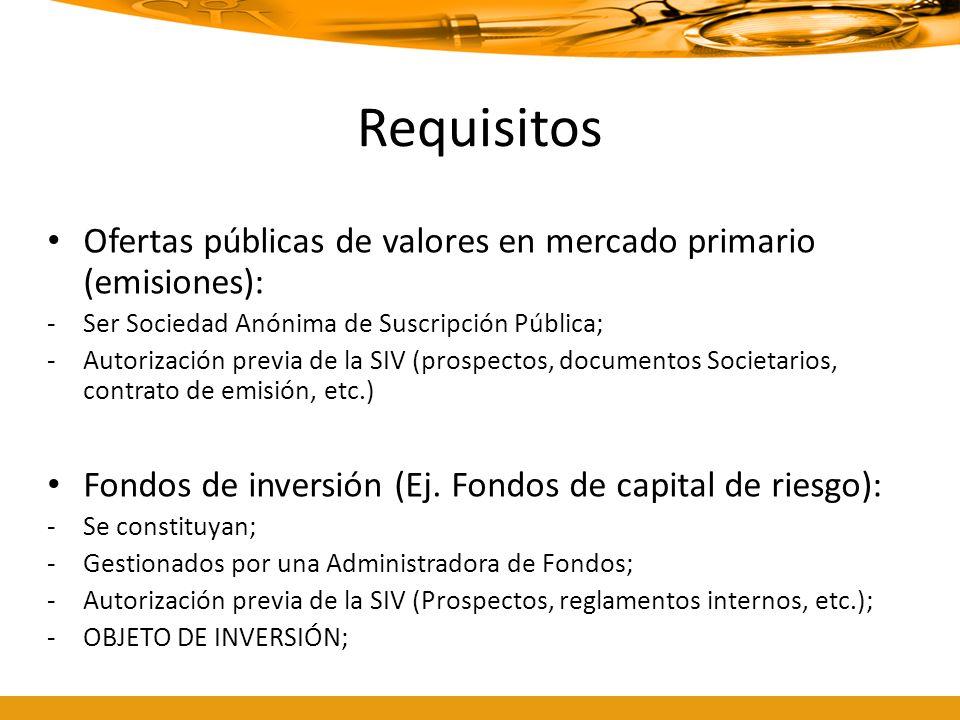 RequisitosOfertas públicas de valores en mercado primario (emisiones): Ser Sociedad Anónima de Suscripción Pública;