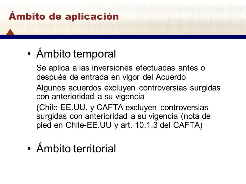 Ámbito temporal Ámbito territorial Ámbito de aplicación
