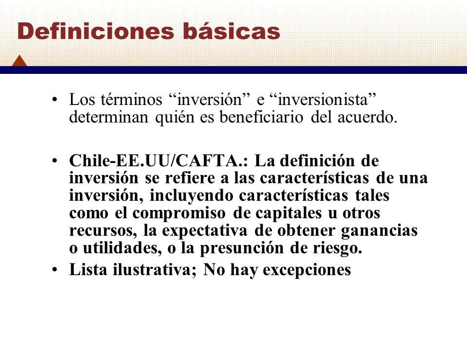 Definiciones básicas Los términos inversión e inversionista determinan quién es beneficiario del acuerdo.
