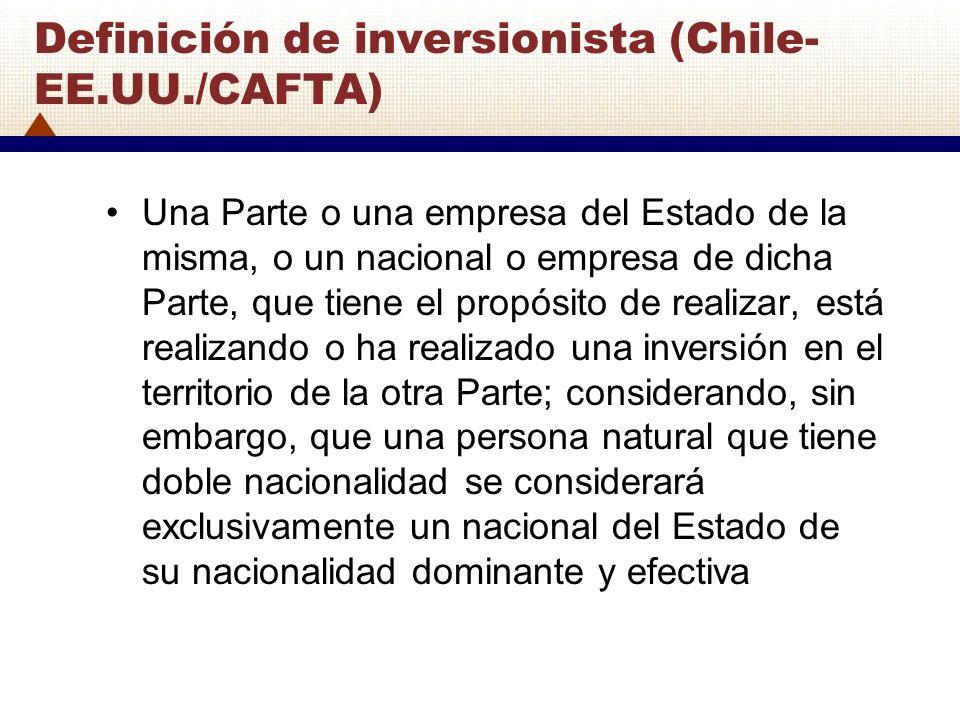 Definición de inversionista (Chile-EE.UU./CAFTA)