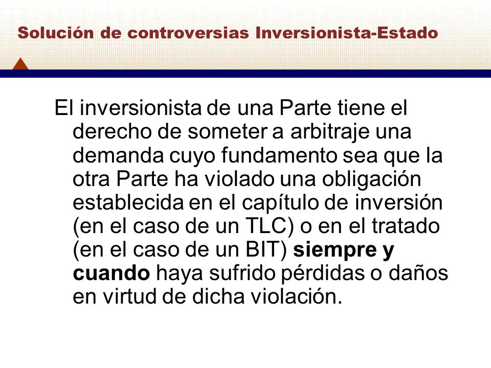 Solución de controversias Inversionista-Estado
