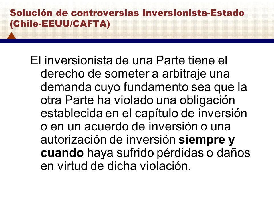 Solución de controversias Inversionista-Estado (Chile-EEUU/CAFTA)