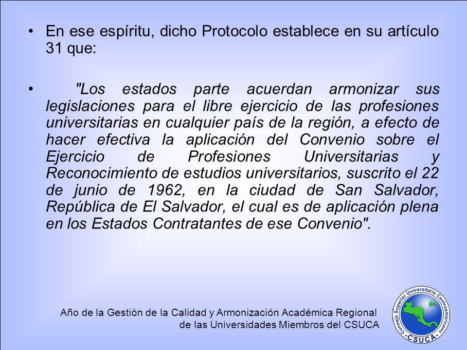 En ese espíritu, dicho Protocolo establece en su artículo 31 que: