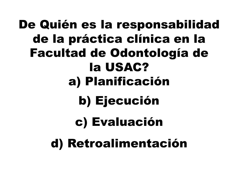De Quién es la responsabilidad de la práctica clínica en la