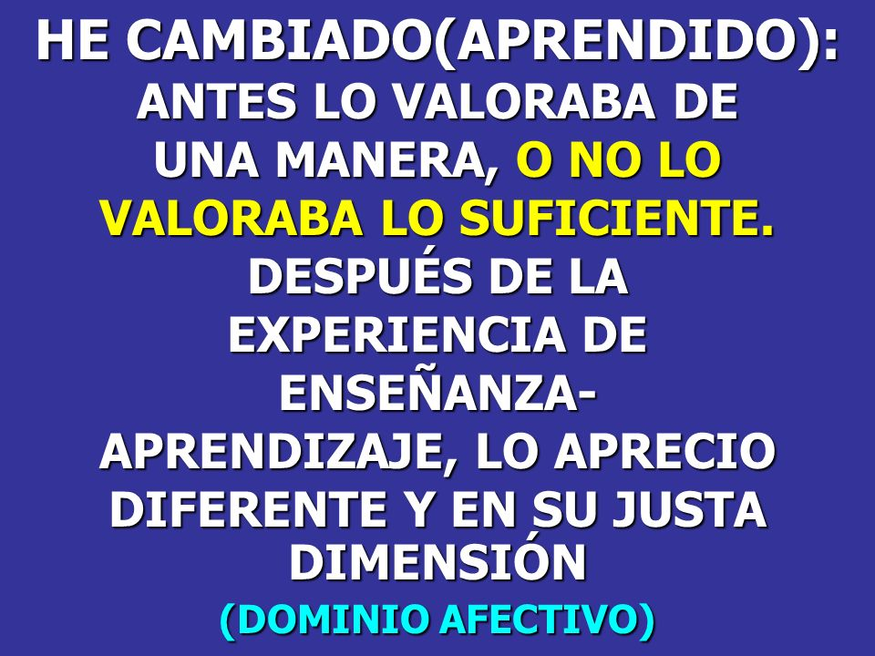 HE CAMBIADO(APRENDIDO):