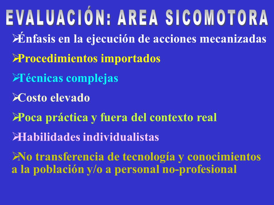 EVALUACIÓN: AREA SICOMOTORA