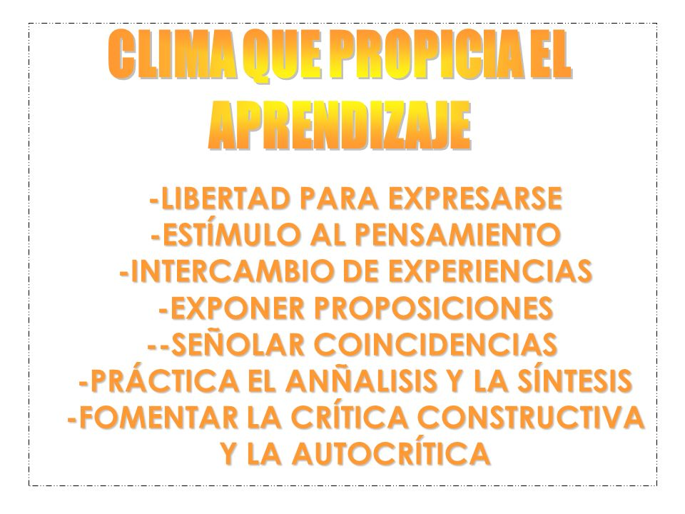 CLIMA QUE PROPICIA EL APRENDIZAJE