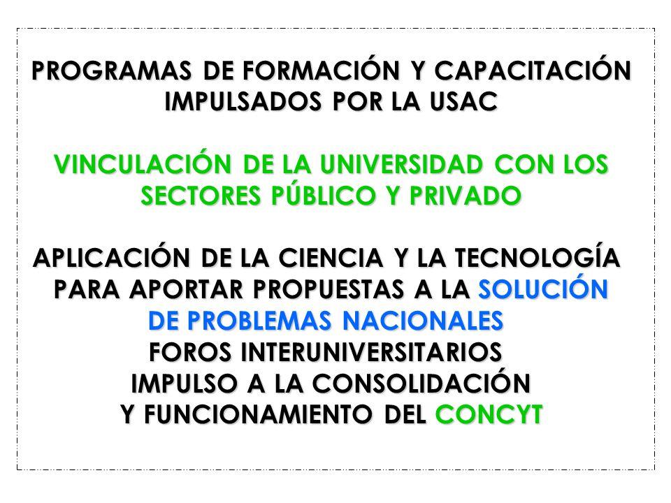 PROGRAMAS DE FORMACIÓN Y CAPACITACIÓN IMPULSADOS POR LA USAC