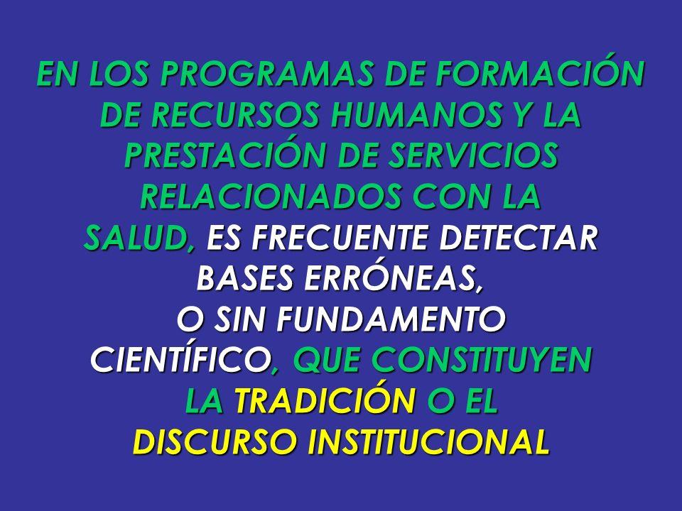 EN LOS PROGRAMAS DE FORMACIÓN DE RECURSOS HUMANOS Y LA