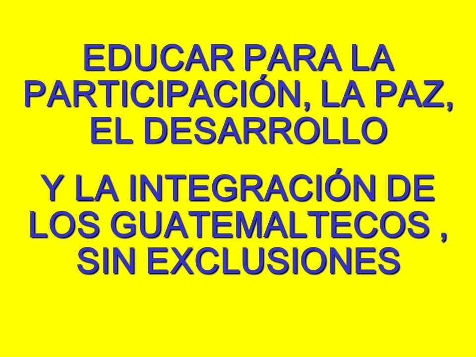 EDUCAR PARA LA PARTICIPACIÓN, LA PAZ, EL DESARROLLO