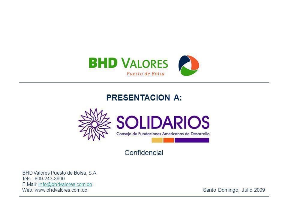 PRESENTACION A: Confidencial Santo Domingo, Julio 2009