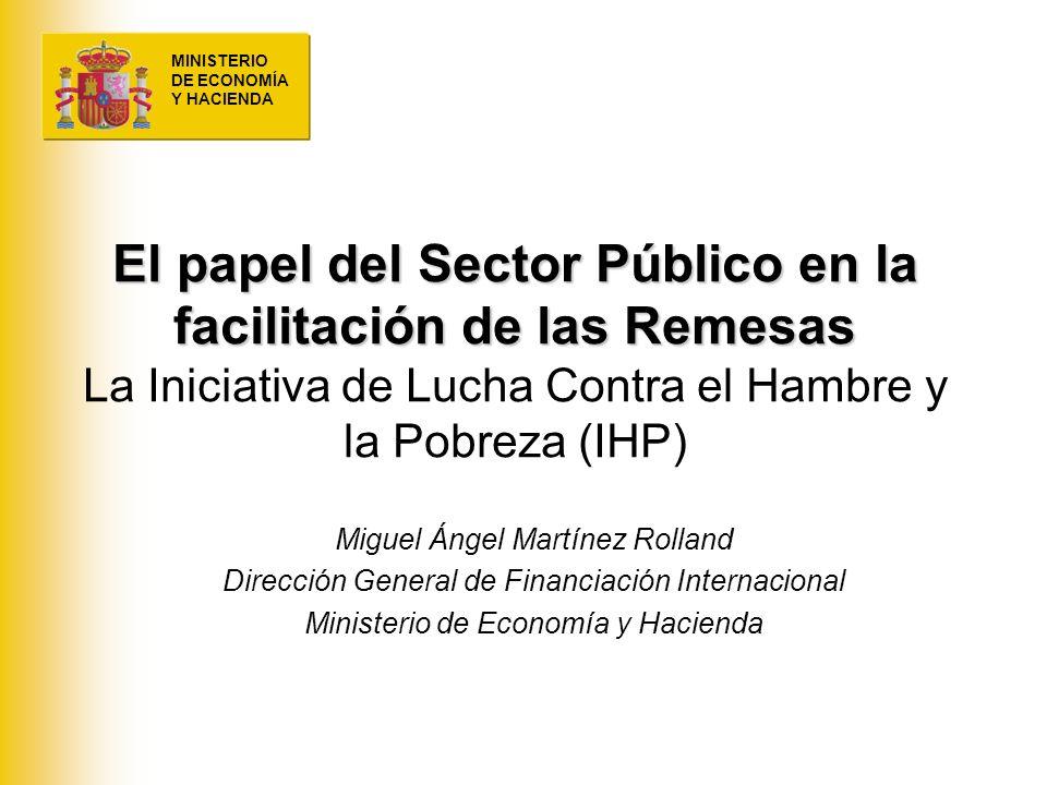El papel del Sector Público en la facilitación de las Remesas La Iniciativa de Lucha Contra el Hambre y la Pobreza (IHP)