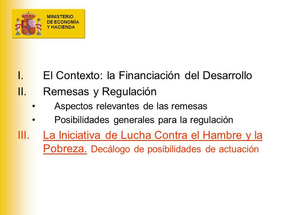 El Contexto: la Financiación del Desarrollo Remesas y Regulación