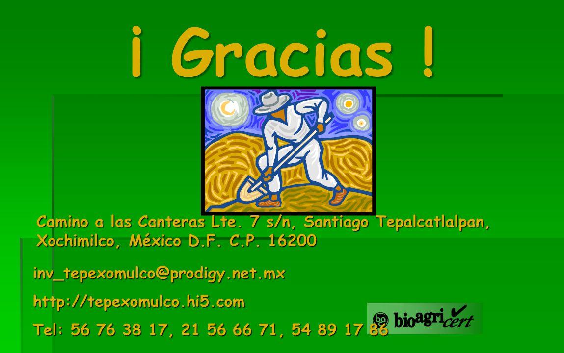 ¡ Gracias !Camino a las Canteras Lte. 7 s/n, Santiago Tepalcatlalpan, Xochimilco, México D.F. C.P. 16200.