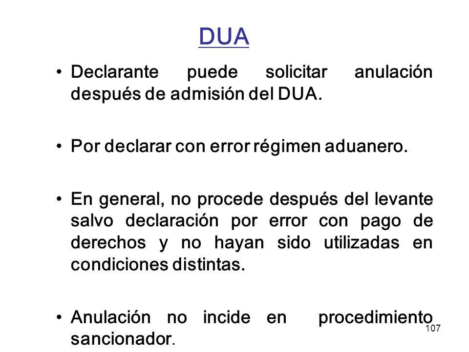 DUA Declarante puede solicitar anulación después de admisión del DUA.