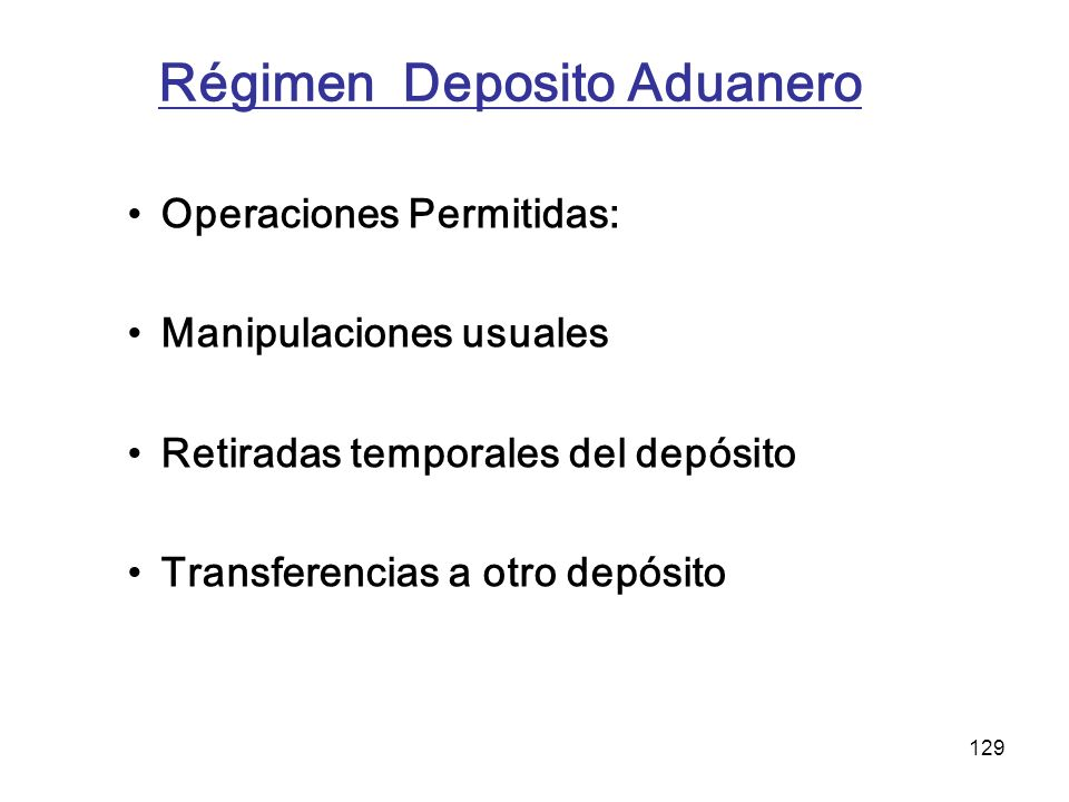Régimen Deposito Aduanero