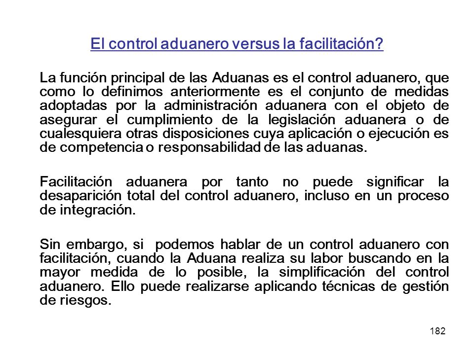 El control aduanero versus la facilitación