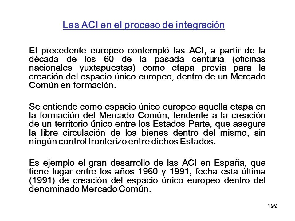 Las ACI en el proceso de integración