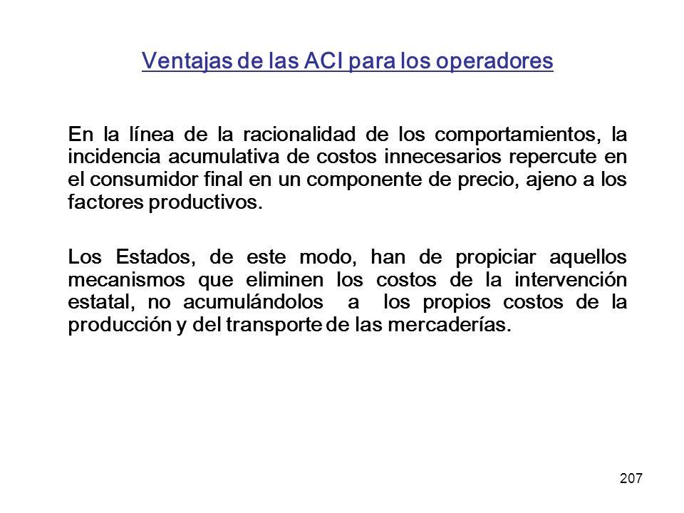 Ventajas de las ACI para los operadores