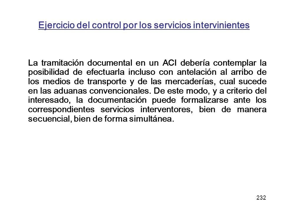Ejercicio del control por los servicios intervinientes