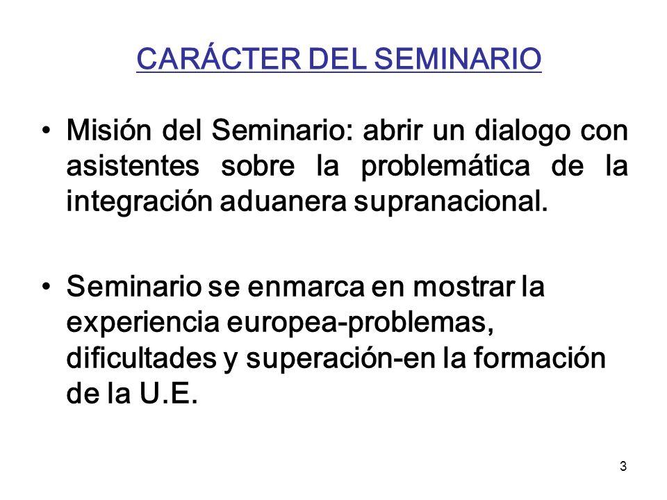 CARÁCTER DEL SEMINARIO