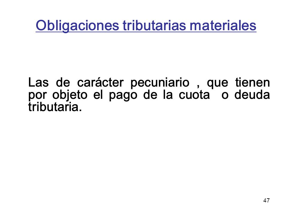 Obligaciones tributarias materiales