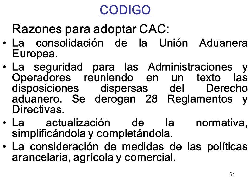 CODIGO La consolidación de la Unión Aduanera Europea.