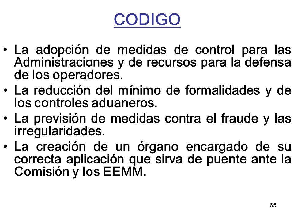 CODIGO La adopción de medidas de control para las Administraciones y de recursos para la defensa de los operadores.