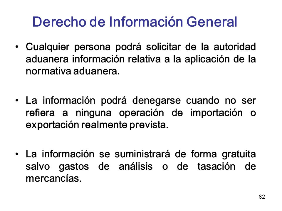 Derecho de Información General