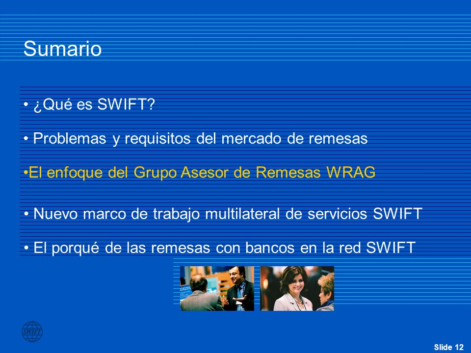 Sumario ¿Qué es SWIFT Problemas y requisitos del mercado de remesas