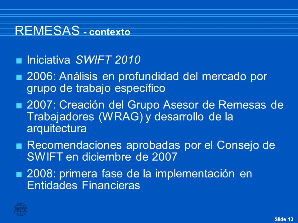 REMESAS - contexto Iniciativa SWIFT 2010