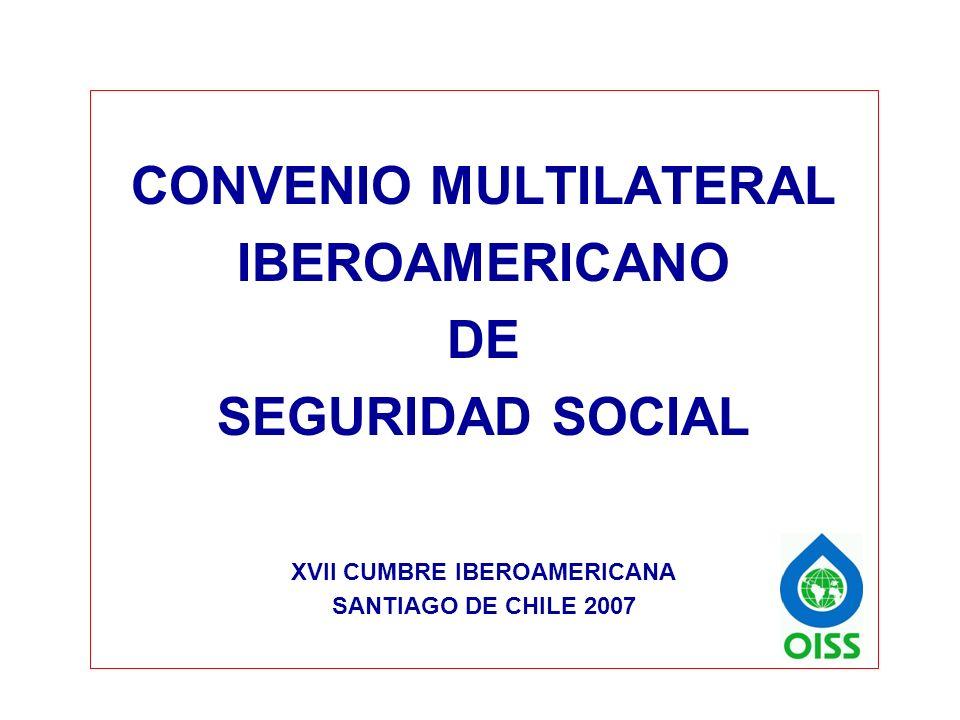 CONVENIO MULTILATERAL XVII CUMBRE IBEROAMERICANA