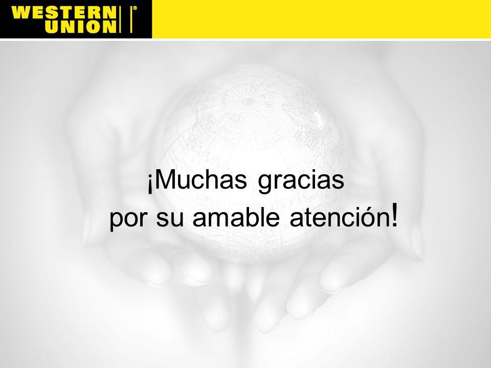 ¡Muchas gracias por su amable atención!