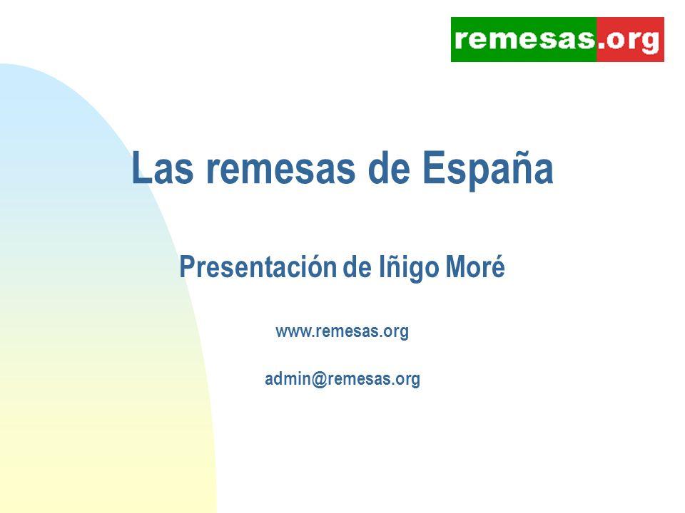 Presentación de Iñigo Moré www.remesas.org admin@remesas.org