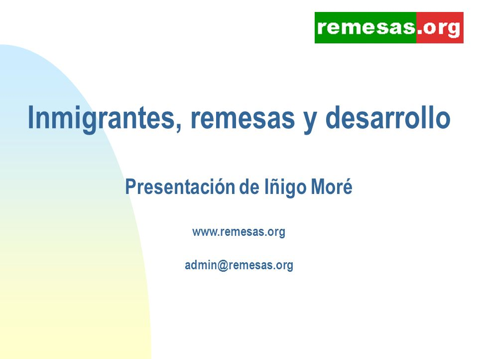 Inmigrantes, remesas y desarrollo