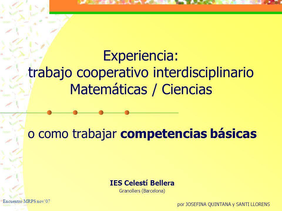 Experiencia: trabajo cooperativo interdisciplinario Matemáticas / Ciencias