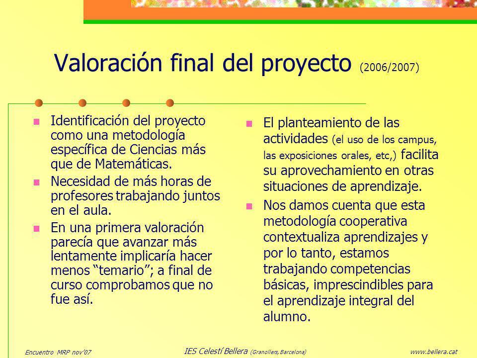 Valoración final del proyecto (2006/2007)