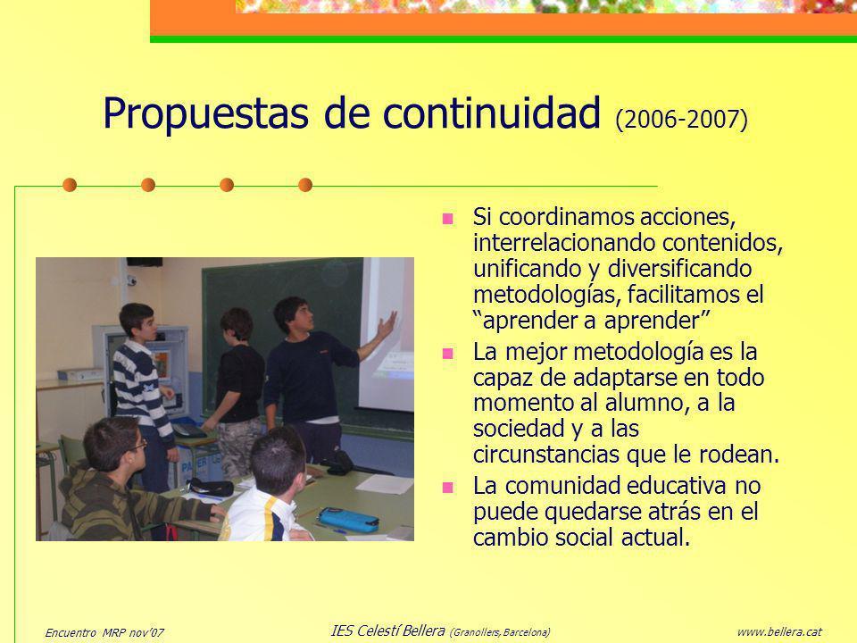 Propuestas de continuidad (2006-2007)